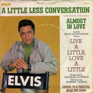 Elvis Presley Live a Little Love a Little