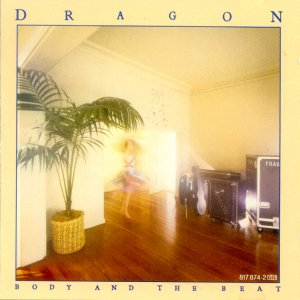 "Dragon, ""Body and the Beat"""